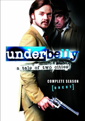 Underbelly A Tale of Two Cities
